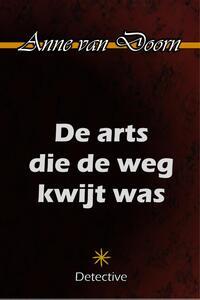 De arts die de weg kwijt was-Anne van Doorn-eBook