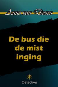De bus die de mist inging-Anne van Doorn-eBook