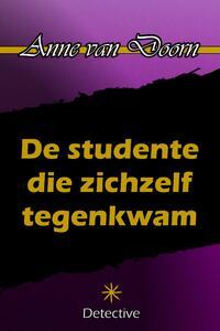De studente die zichzelf tegenkwam-Anne van Doorn-eBook
