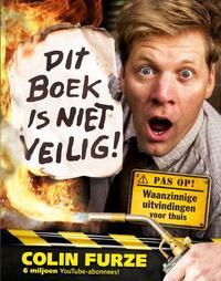 Dit boek is niet veilig!-Colin Furze