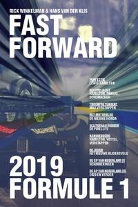 Formule 1 2019 - Fast Forward-Hans van der Klis, Rick Winkelman