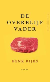 De overblijfvader-Henk Rijks