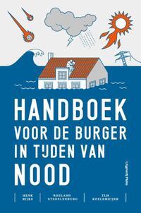 Handboek voor de burger in tijden van nood-Henk Rijks, Roeland Stekelenburg