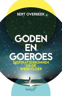 Goden en Goeroes-Bert Overbeek
