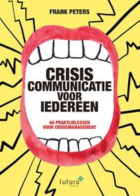 Crisiscommunicatie voor iedereen-Frank Peters