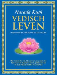 Vedisch Leven-Narada Kush
