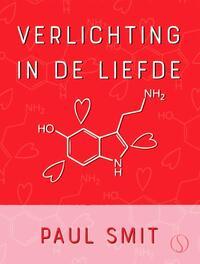 Verlichting in de liefde, Paul Smit | 9789492995032 | Boek - bookspot.nl