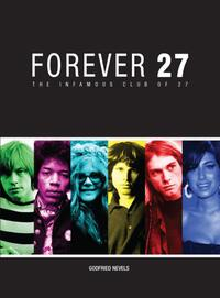 Forever 27-Godfried Nevels