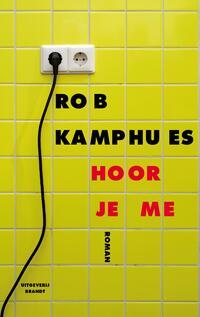 Hoor je me-Rob Kamphues-eBook
