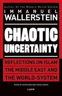 Chaotic Uncertainty-Immanuel Wallerstein