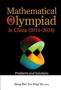 Mathematical Olympiad in China 2011-2014-
