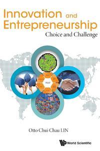 Innovation and Entrepreneurship-Otto Chui Chau Lin